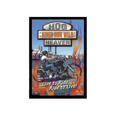 DVD - HOG HEAVEN RIVER RUN...