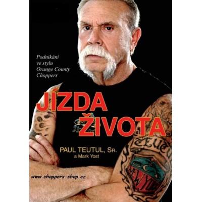Kniha -PAUL TEUTUL - Jízda...